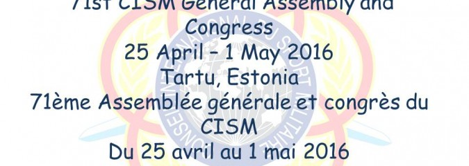 71st CISM General Assembly on 25th Apr – 1st May 2016